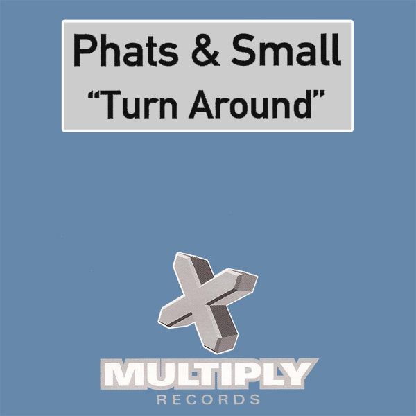 Original Cover Artwork of Phats Small Turn Around