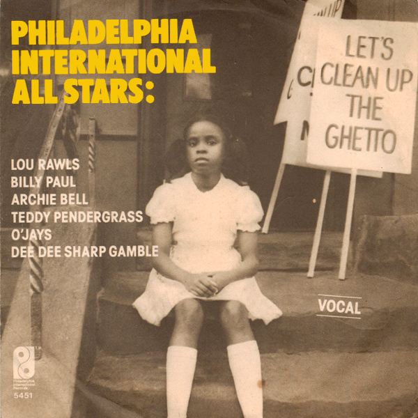 phildelphia international all stars lets clean up the ghetto 1