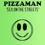 Original Cover Artwork of Pizzaman Sex On Streets