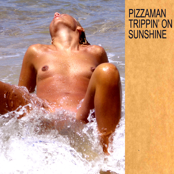 pizzaman trippin on sunshine remix