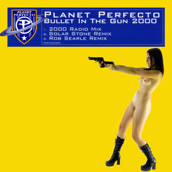 Cover Artwork Remix of Planet Perfecto Bullet Gun