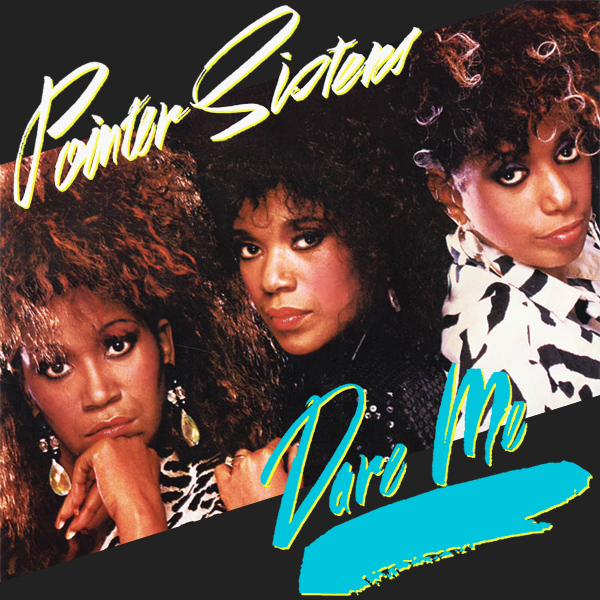 Original Cover Artwork of Pointer Sisters Dare Me