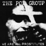 Original Cover Artwork of Pop Group We Are All Prostitutes