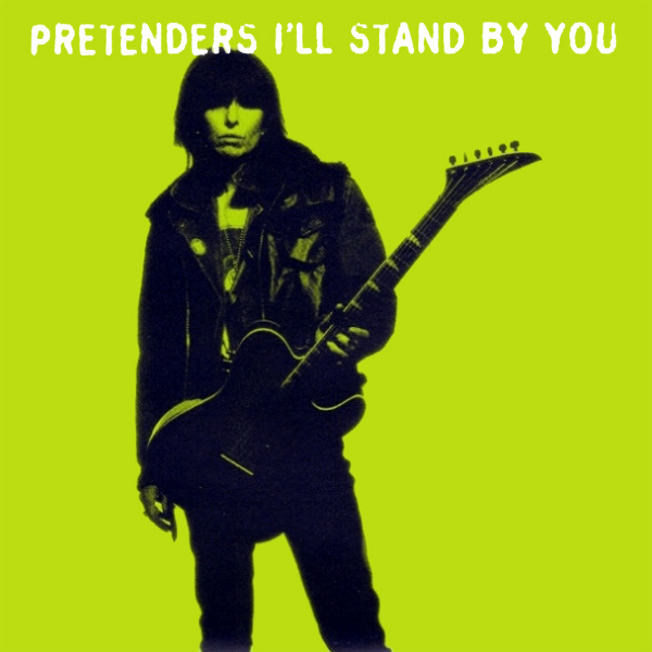 Cover artwork for I'll Stand By You - The Pretenders