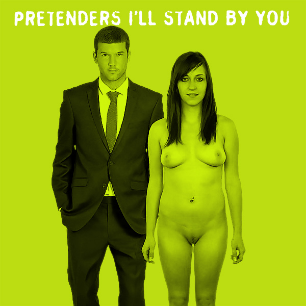 pretenders ill stand by you remix