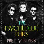 Original Cover Artwork of Psychedelic Furs Pretty In Pink