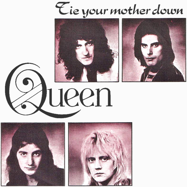 queen tie your mother down 1