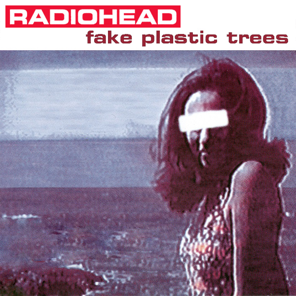 Original Cover Artwork of Radiohead Fake Plastic Trees