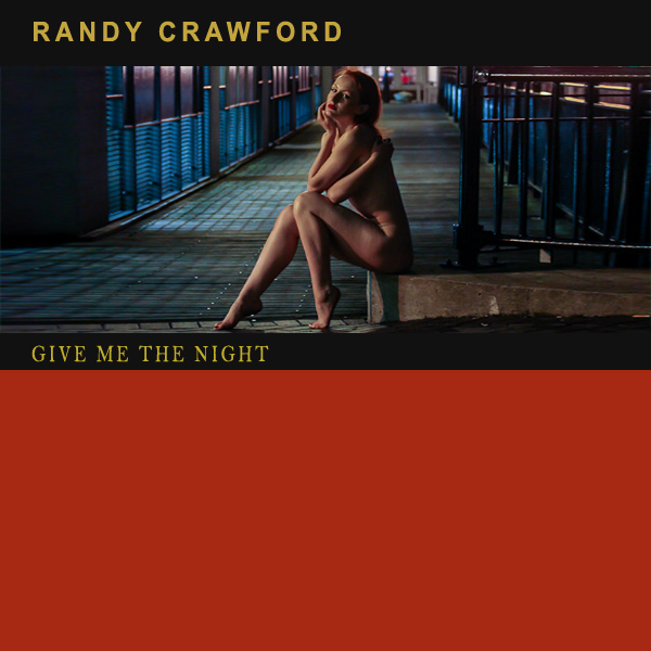 randy crawford give me the night 2