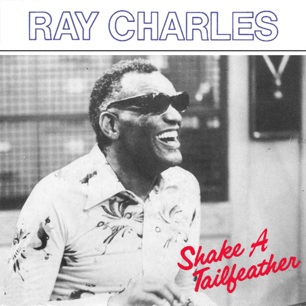 Original Cover Artwork of Ray Charles Shake A Tailfeather