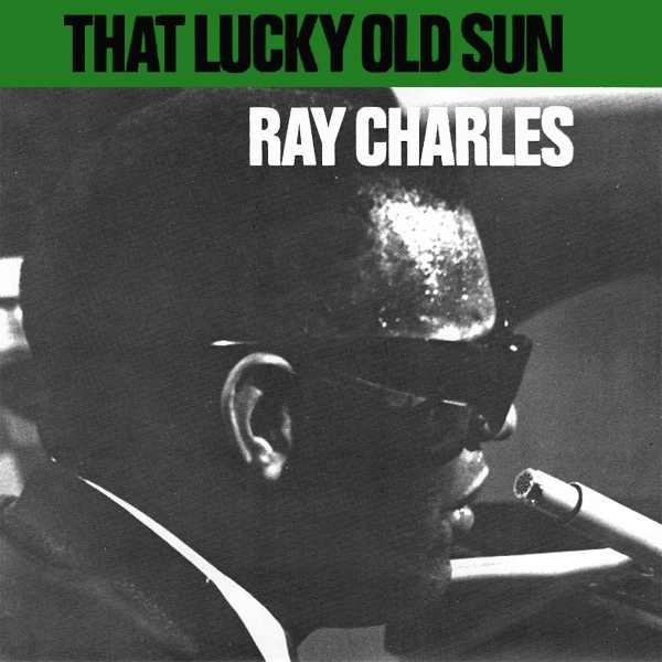Ray Charles That Lucky Old Sun