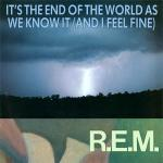 Original Cover Artwork of Rem Its The End Of The World As We Know It