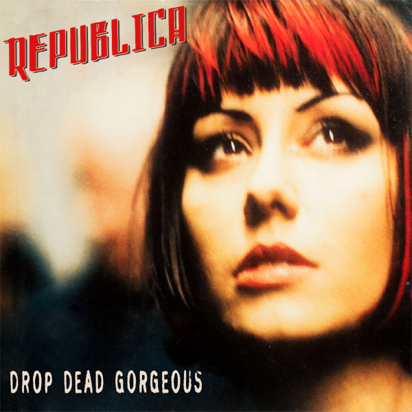Original Cover Artwork of Republica Drop Dead Gorgeous