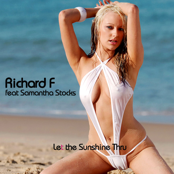 Cover Artwork Remix of Richard F Samantha Stocks Let The Sun Shine Thru