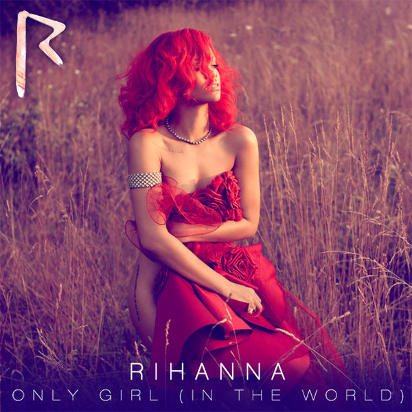 rihanna only girl 1