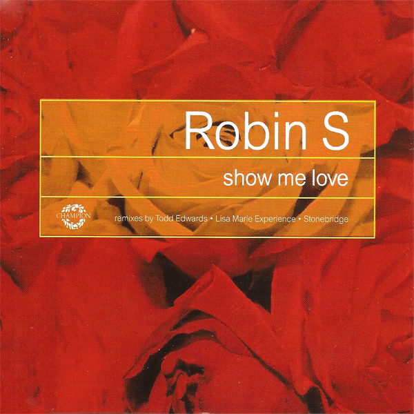 Original Cover Artwork of Robin S Show Me Love