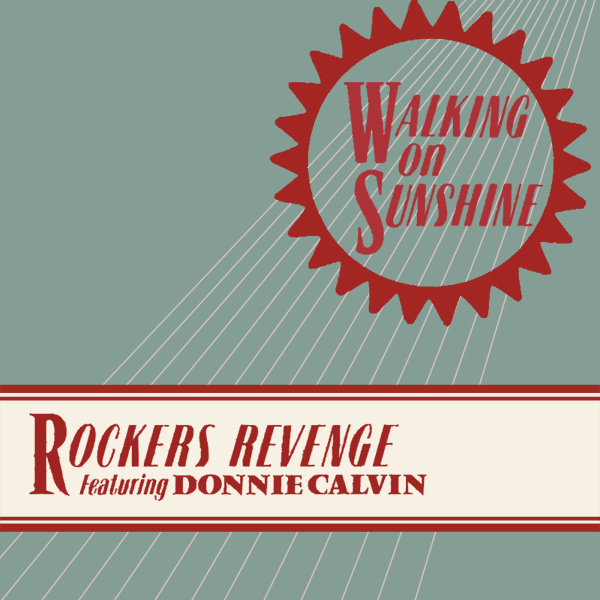 rockers revenge walking on sunshine 1