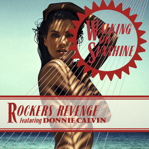 rockers revenge walking on sunshine remix