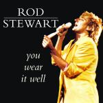 Original Cover Artwork of Rod Stewart You Wear It Well