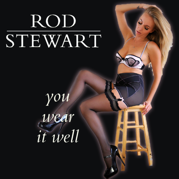 rod stewart you wear it well 2