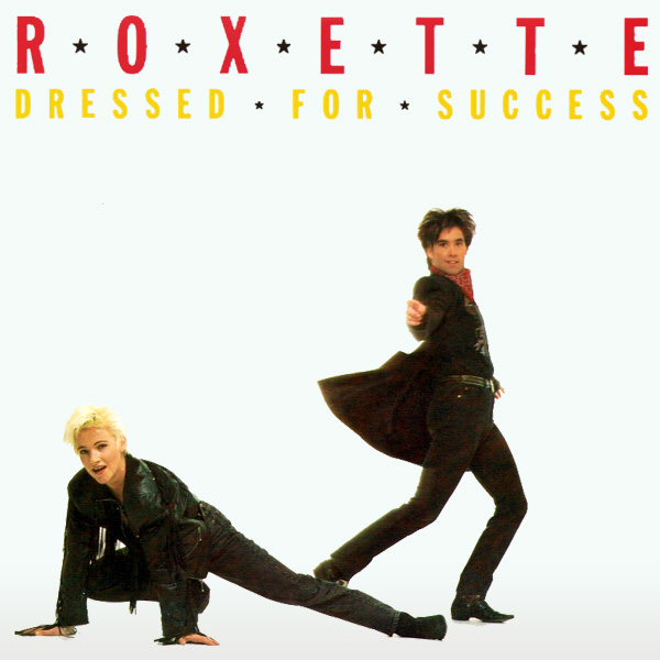 roxette dressed for success 1