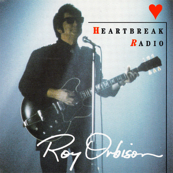 Original Cover Artwork of Roy Orbison Heartbreak Radio