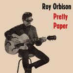 Original Cover Artwork of Roy Orbison Pretty Paper