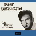 Original Cover Artwork of Roy Orbison Pretty Woman