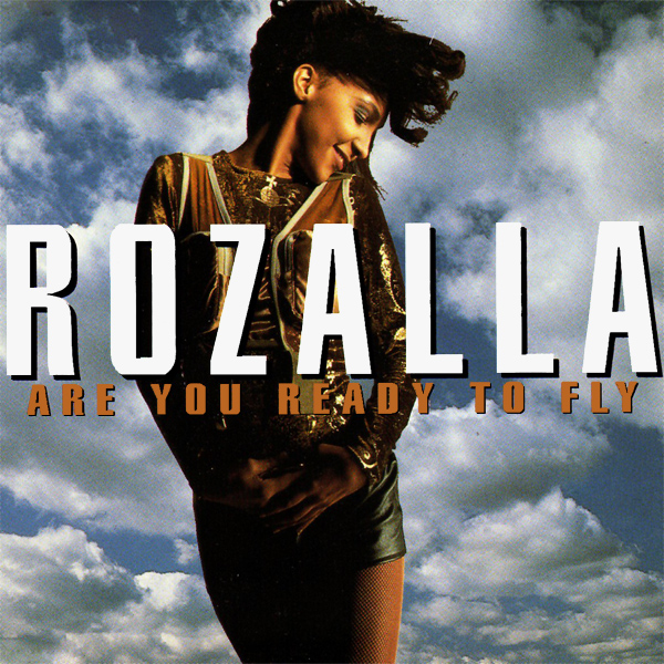 rozalla are you ready to fly 1