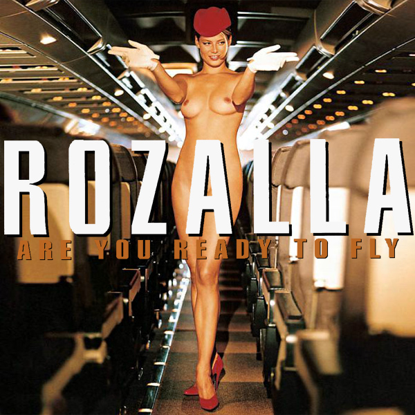 Cover Artwork Remix of Rozalla Are You Ready To Fly