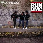 Cover artwork for Walk This Way - Run DMC