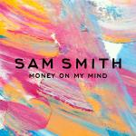 Original Cover Artwork of Sam Smith Money On My Mind