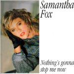 Original Cover Artwork of Samantha Fox Nothings Gonna Stop Me Now
