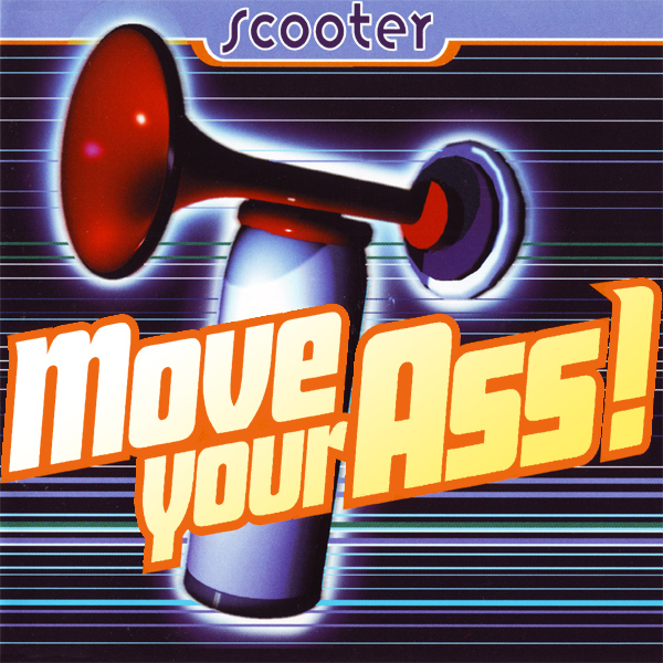 Scooter Move Your Ass