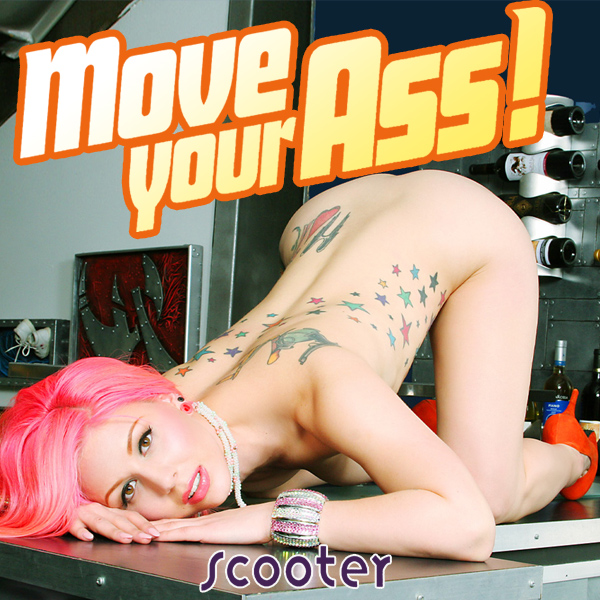Move Your Ass - Scooter