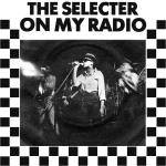 Original Cover Artwork of Selecter On My Radio