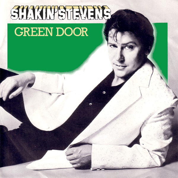shakin stevens green door 1