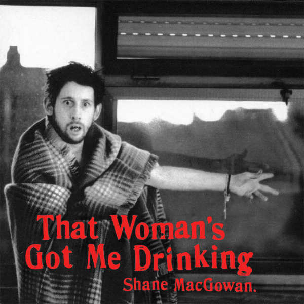 Original Cover Artwork of Shane Macgowan That Womans Got Me Drinking
