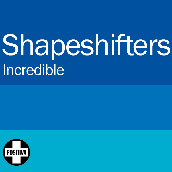 shapeshifters incredible 1
