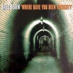 Original Cover Artwork of Shed Seven Where Have You Been Tonight