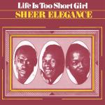Original Cover Artwork of Sheer Elegance Life Is Too Short Girl
