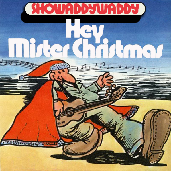 showaddywaddy hey mr xmas 1