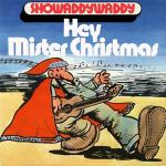Original Cover Artwork of Showaddywaddy Hey Mr Xmas