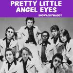 Cover artwork for Pretty Little Angel Eyes - Showaddywaddy