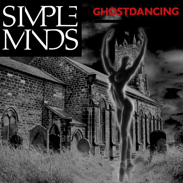 simple minds ghostdancing 2
