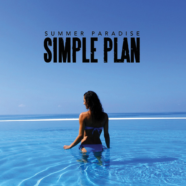 Summer Paradise - Simple Plan Featuring Sean Paul