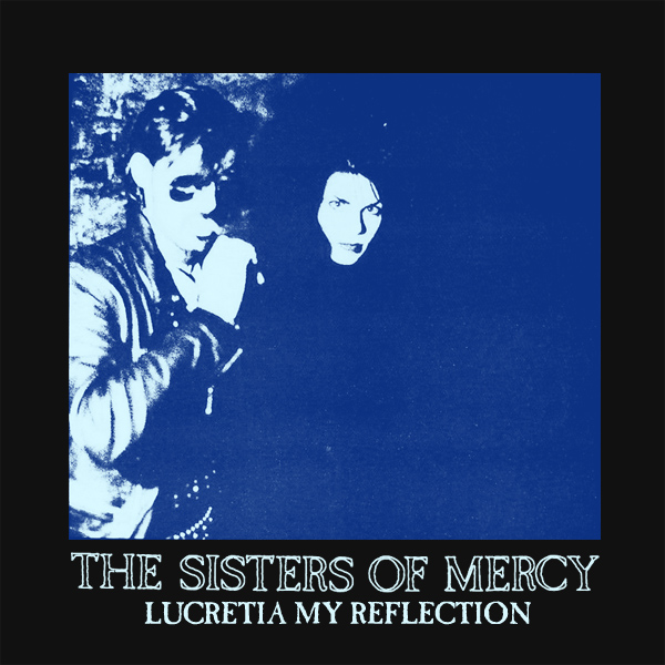 Original Cover Artwork of Sisters Of Mercy Lucretia My Reflection