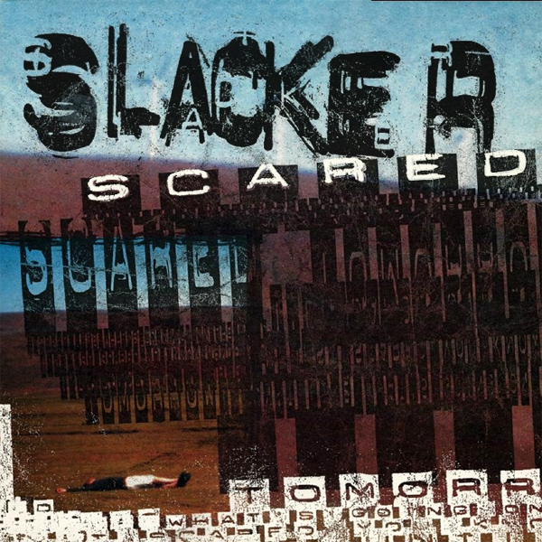 Original Cover Artwork of Slacker Scared