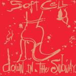Original Cover Artwork of Soft Cell Down In The Subway