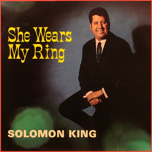 solomon king she wears my ring 1